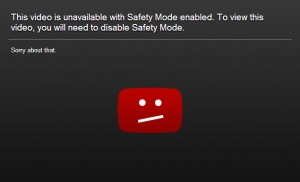 This is what you'll see if you try to access a restricted video in Safety Mode.