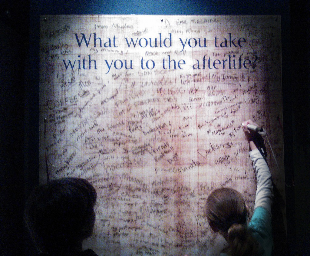 What would you take with you to the afterlife?