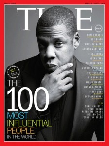 Jay Z - one of the 100 most influential people in the world? Source