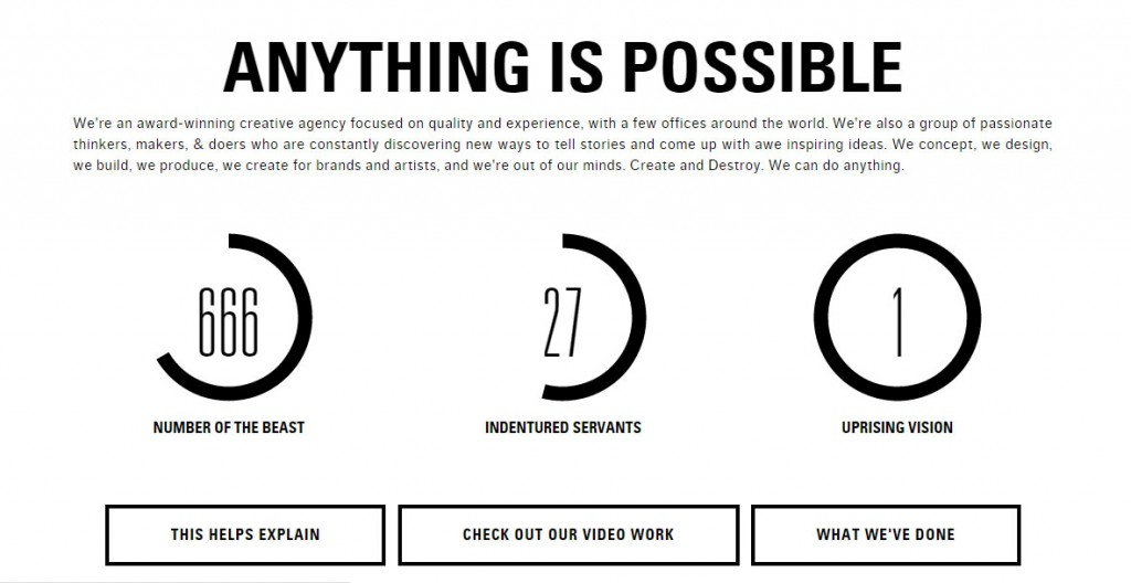 """From the mainpage of the Uprising Creative website. """"Anything is possible"""" (says the Beast to his indentured servants?)"""